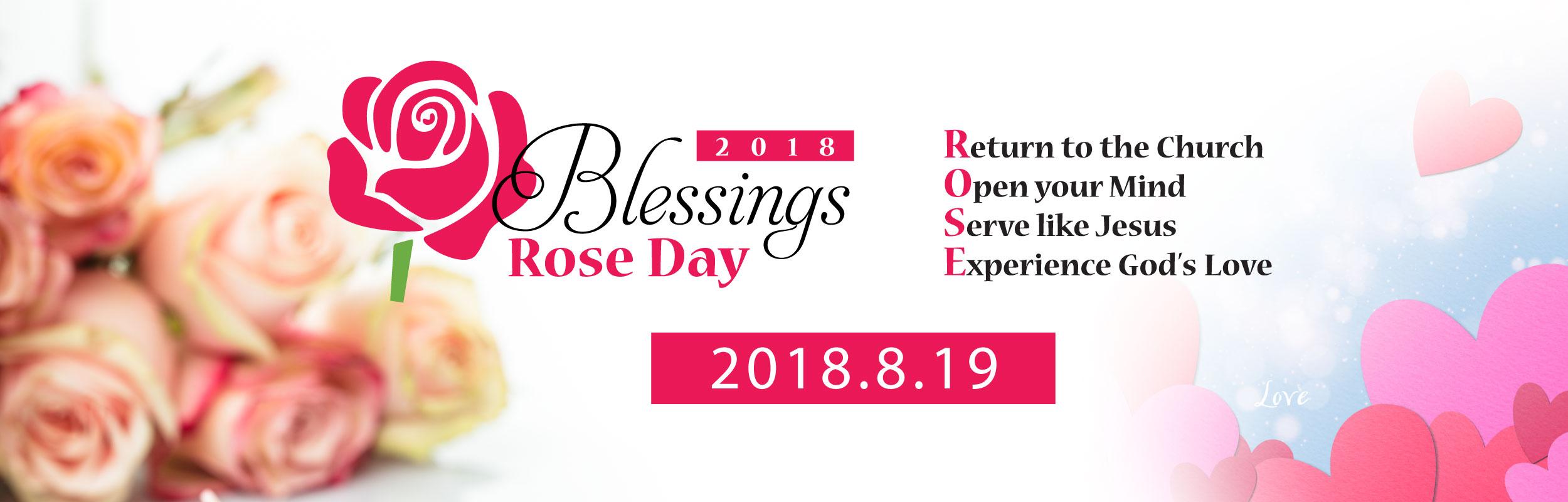 """2018 Blessings """"ROSE DAY"""""""